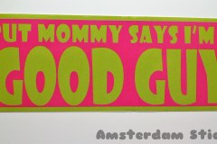 But Mommy says I'm a GOOD GUY - Tommy Foreveryoung